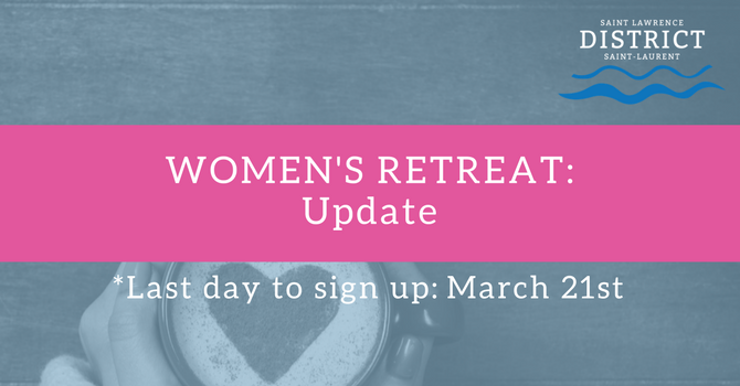 Women's Retreat: UPDATE image