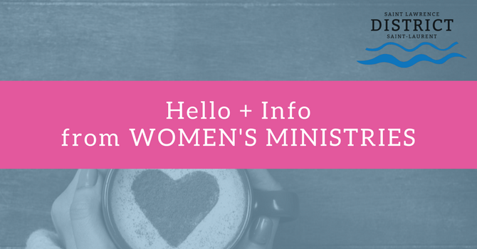Hello + Info from Women's Ministries image