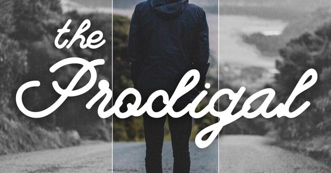 Prodigal Sermon Series image