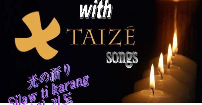 Prayer of Light with TAIZE
