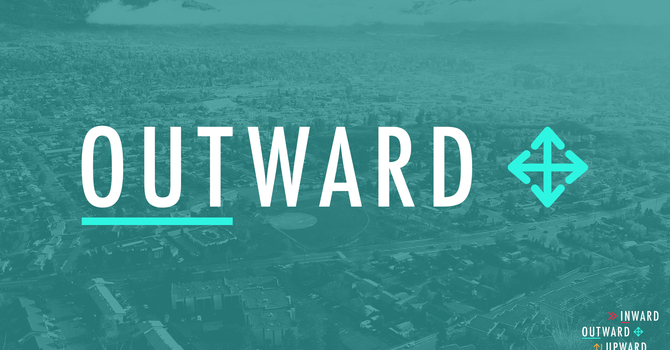 Outward: Preparing Our Hearts