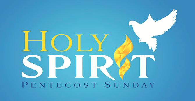Holy Spirit Pentecost Sunday