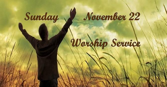 Sunday, November 22 Worship Service image