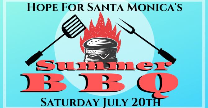 Hope For Santa Monica: Summer BBQ