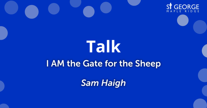 """I AM the Gate for the Sheep"" image"
