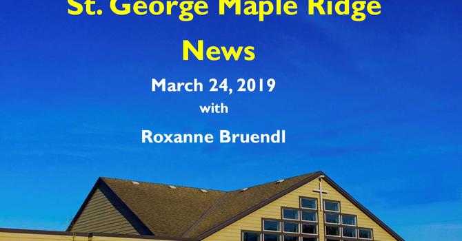 St.George Maple Ridge News Video, March 24, 2019 image