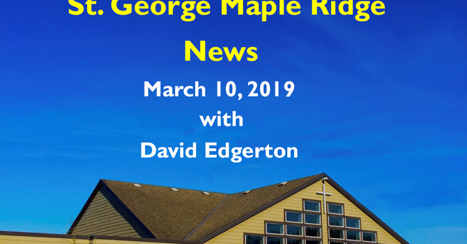 St.George Maple Ridge News Video, March 10, 2019 image
