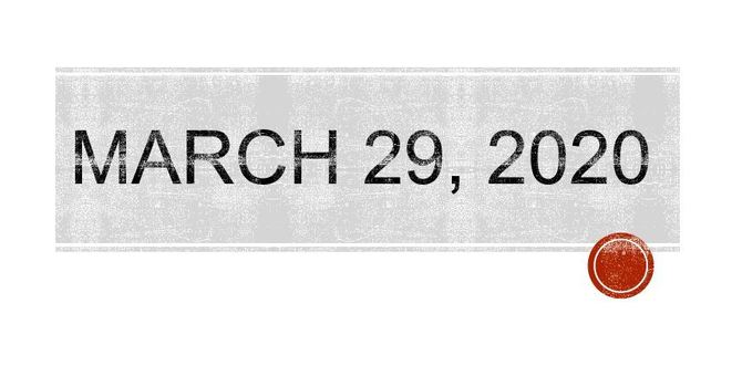 March 29 2020