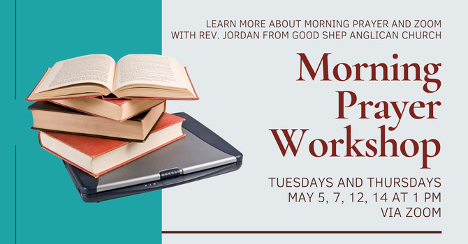 Leading Morning Prayer with Zoom Workshop