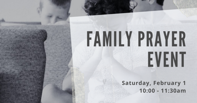Family Prayer Event
