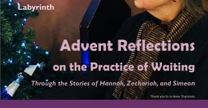 Advent Reflections on the Practice of Waiting