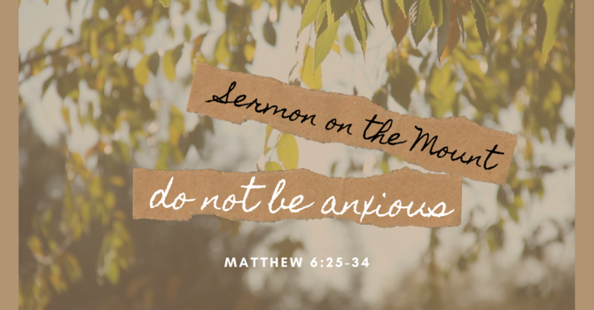 Do Not Be Anxious   Part 1
