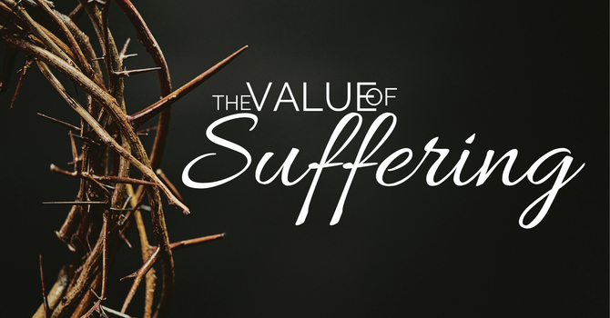 The Value of Suffering