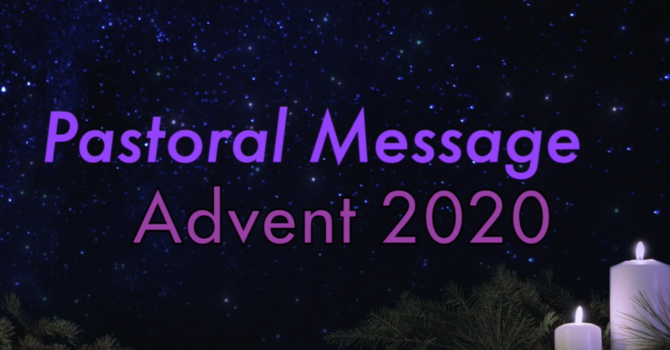 Pastoral Message for Advent 2020 image