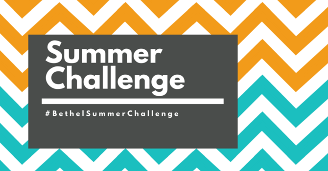 Bethel Summer Challenge image