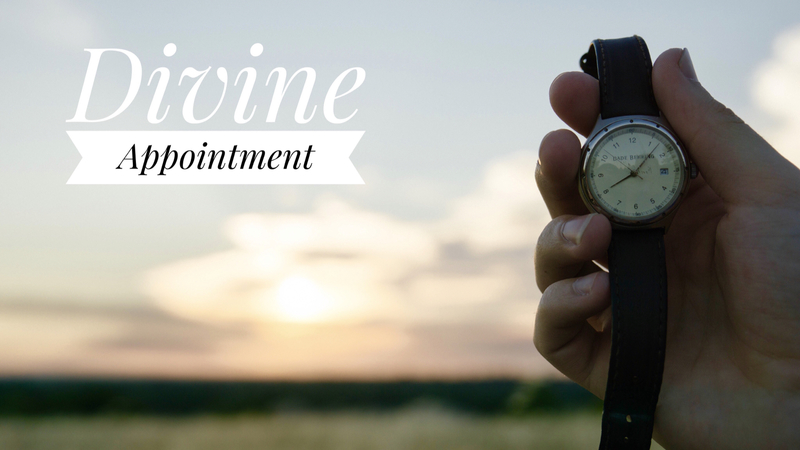 #4 - Divine Appointment