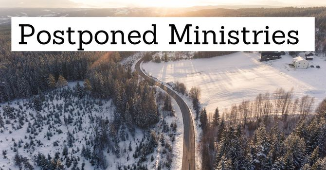 Postponed Ministries image