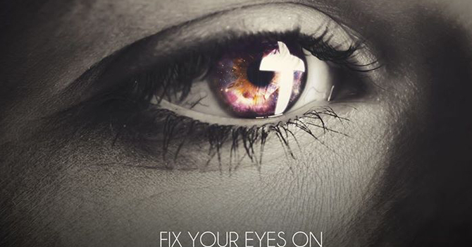 My Eyes Are Fixed On Jesus