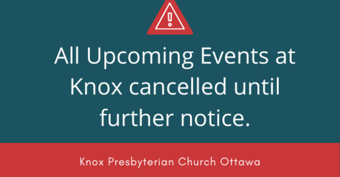 All events in our building at Knox cancelled or postponed for the foreseeable future... image