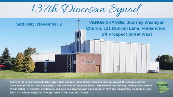 Diocesan Synod has a new venue in Fredericton