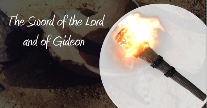 The Sword of the Lord and of Gideon