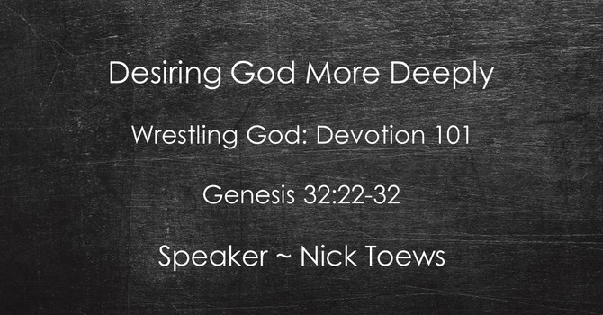 Wrestling God: Devotion 101