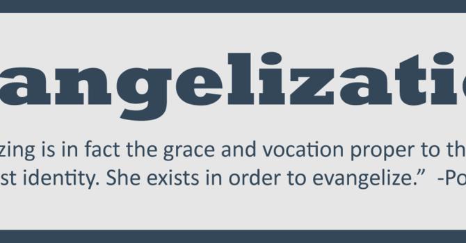 What is Evangelization? (a workshop)
