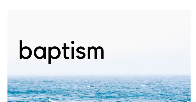 Baptism and Membership