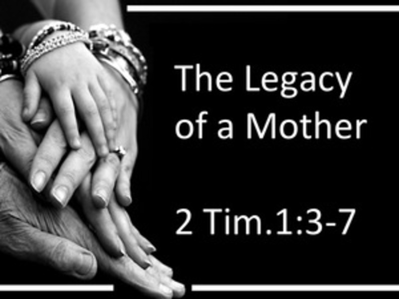 Legacy of a Mother