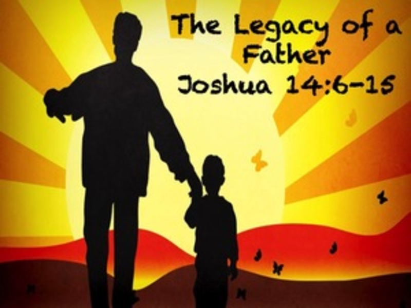 Legacy of a Father