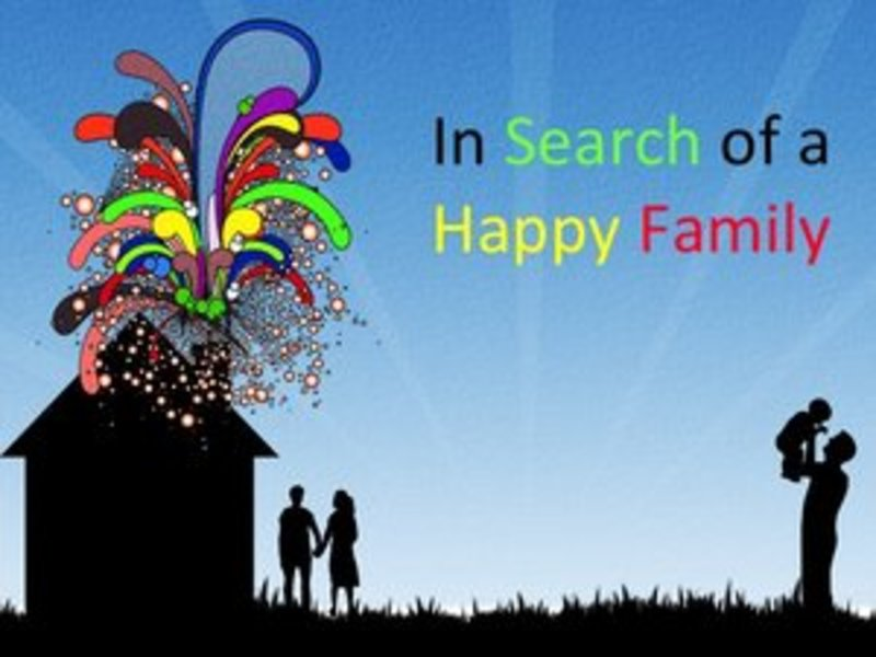 In Search of  a Happy Family Part 1