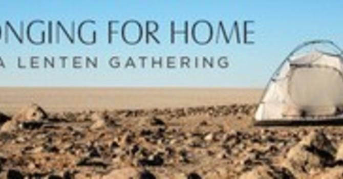 Longing for Home Lenten Study - Week Three. image