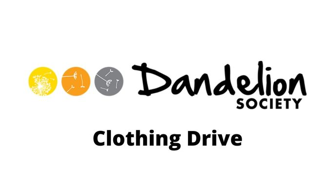 Clothing Drive for Dandelion Society image