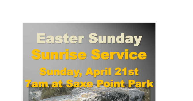 Easter Sunrise Service - 7AM - Saxe Point Park image