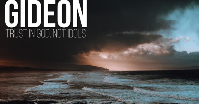 Trust in God; Not Idols