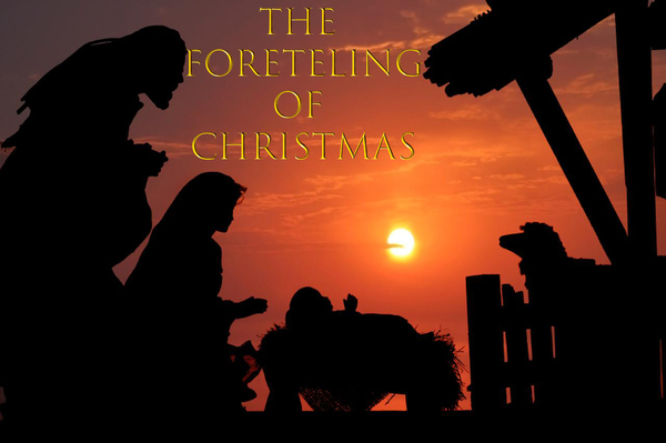 The Foretelling of Christmas