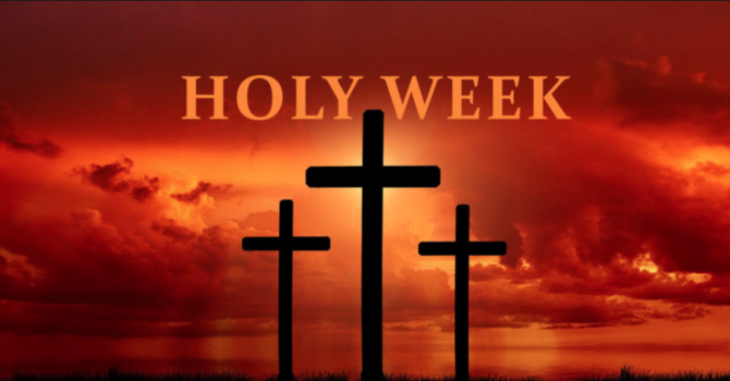 The Human Nature of Holy Week - Part 1