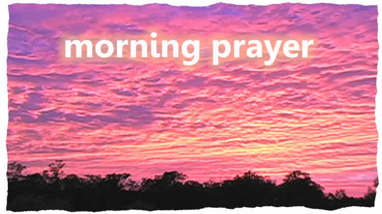 celtic benediction morning and night prayer