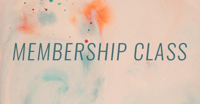 Membership Class - Parts 1 & 2