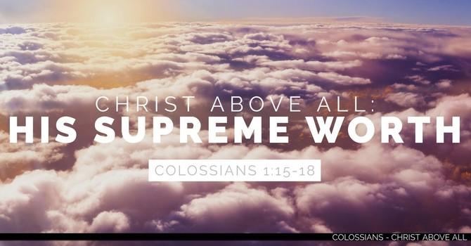 His Supreme Worth