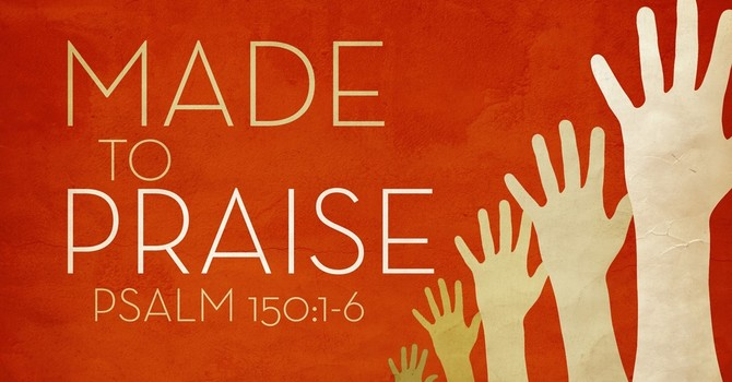 Made To Praise