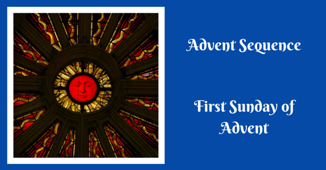 Advent Sequence on The First Sunday of Advent image