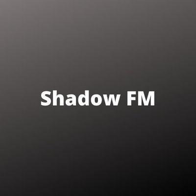 Shadow FM