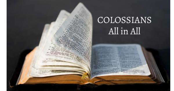 Colossians: All in All