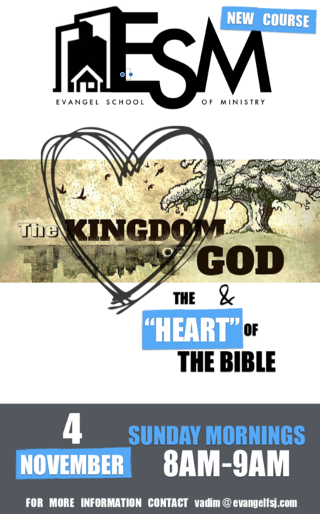 "The Kingdom of God & The ""Heart"" of the Bible"