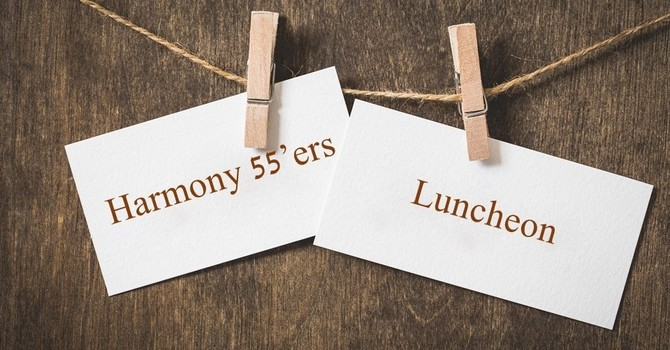 Harmony 55'ers Luncheon