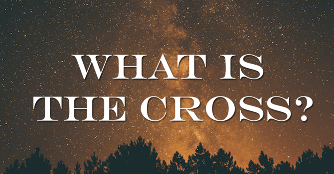 What is the cross?