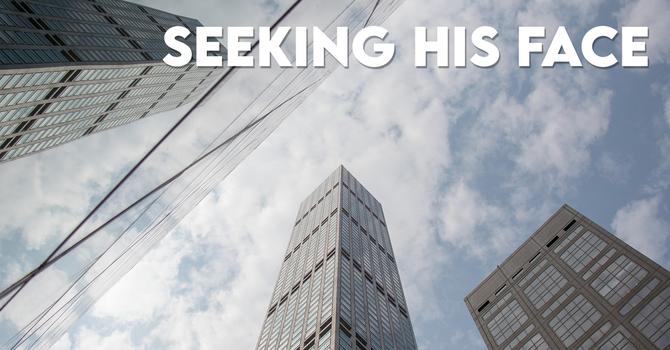 Seeking His Face - Elisha's Pursuit