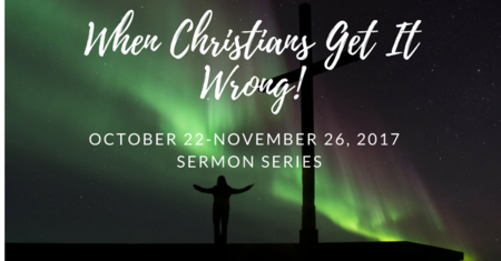 When Christians Get it Wrong!