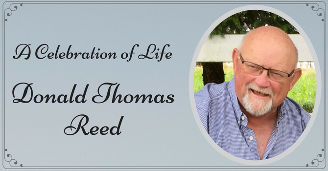 A Celebration of Life ~ Donald Thomas Reed image